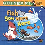 img - for Fish You Were Here (Turtleback School & Library Binding Edition) (Guinea Pig Pet Shop Private Eye) book / textbook / text book
