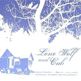 Lone Wolf  Cub - 癮 - 时光忽快忽慢,我们边笑边哭!