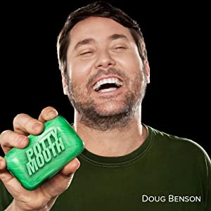 Potty Mouth | [Doug Benson]