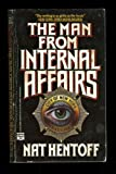 Man from Internal Affairs (0445405090) by Hentoff, Nat
