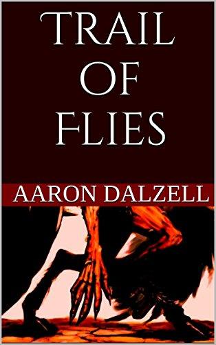 Trail of Flies