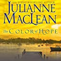 The Color of Hope: The Color of Heaven Series, Book 3 (       UNABRIDGED) by Julianne MacLean Narrated by Jennifer O'Donnell