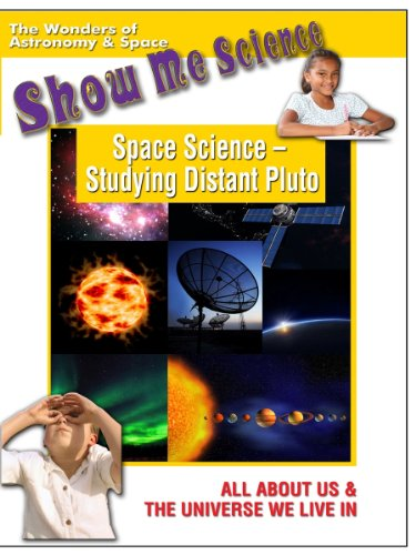 Show Me Science: Astronomy and Space - Space Science - Studying Distant Pluto
