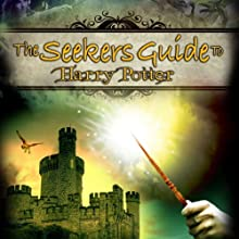 The Seeker's Guide to Harry Potter - Audible Audio Edition - of the DVD by Reality Films  by Geo Athena Trevarthen