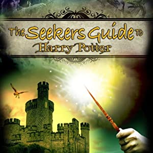 The Seeker's Guide to Harry Potter - Audible Audio Edition - of the DVD by Reality Films | [Geo Athena Trevarthen]