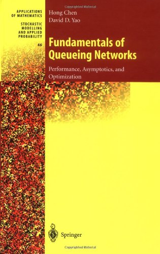 Fundamentals of Queueing Networks: Performance,...