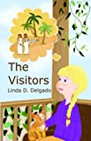 The Visitors [Paperback]
