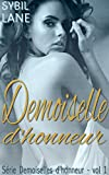 Demoiselle d'honneur (série Demoiselles d'honneur t. 1)