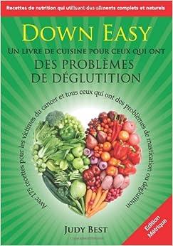 Down easy edition francaise un livre de cuisine pour ceux - Livre de cuisine francaise ...