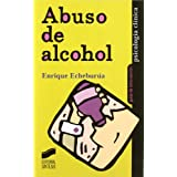 Abuso del alcohol (Guias De Intervencion)