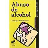 Abuso del alcohol (Guias De Intervencion)