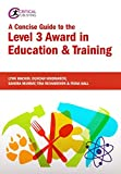 img - for A Concise Guide to the Level 3 Award in Education & Training (Further Education) by Lynn Machin (2016-03-30) book / textbook / text book