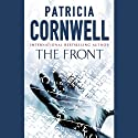 The Front: Winston Garano, Book 2 (       UNABRIDGED) by Patrica Cornwell Narrated by Kate Reading