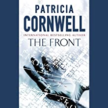 The Front: Winston Garano, Book 2 Audiobook by Patricia Cornwell Narrated by Kate Reading