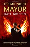 The Midnight Mayor: A Matthew Swift Novel: Bk. 2 (Matthew Swift Novels)