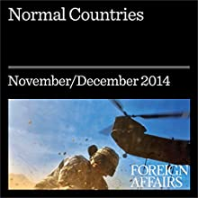Normal Countries (Foreign Affairs): The East 25 Years After Communism (       UNABRIDGED) by Andrei M. Shleifer, Daniel Treisman Narrated by Kevin Stillwell