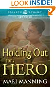 Holding Out For a Hero (Crimson Romance)
