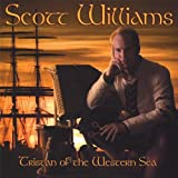 Songtexte von Scott Williams - Tristan of the Western Sea