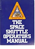 The Space Shuttle Operators Manual (0345303210) by Kerry Mark Joels