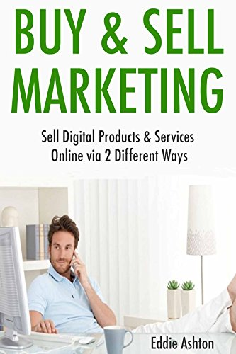 buy-sell-marketing-sell-digital-products-services-online-via-2-different-ways