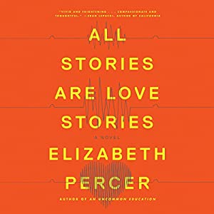 All Stories Are Love Stories Audiobook