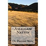 Amalgam Nation ~ Doctor Damian Stone...