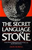 The Secret Language of Stone: A New Theory Linking Stones and Crystals With Psychic Phenomena (0712619674) by Robins, Don