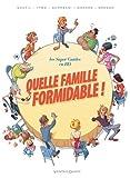 """Afficher """"Quelle famille formidable !"""""""