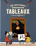 """Afficher """"20 histoires pour raconter les plus grands tableaux aux enfants"""""""