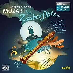 Die Zauberflöte (Oper erzählt als Hörspiel mit Musik) Hörspiel