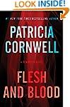 Flesh and Blood: A Scarpetta Novel (K...