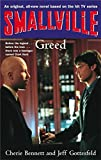 Smallville Greed B (Smallville Young Adult)