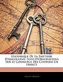 echange, troc Auguste LaCroix - Historique de La Papeterie D'Angoul Me: Suivi D'Observations Sur Le Commerce Des Chiffons En France