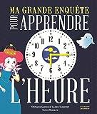 """Afficher """"Ma grande enquête pour apprendre l'heure"""""""