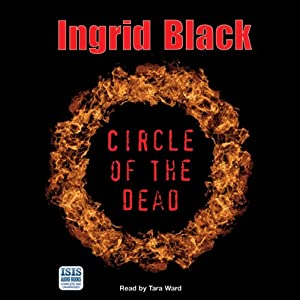 Circle of the Dead | [Ingrid Black]