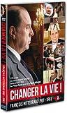 echange, troc Changer la vie ! François Mitterrand 1981-1983