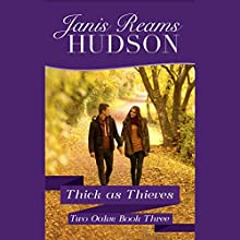 Thick as Thieves (       UNABRIDGED) by Janis Reams Hudson Narrated by Luci Christian