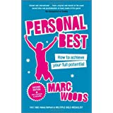 Personal Best: How to Achieve your Full Potential (2nd Edition)by Marc Woods