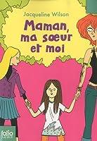 Maman, ma soeur et moi