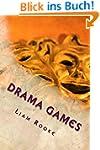 Drama Games (A ladder to success Book...
