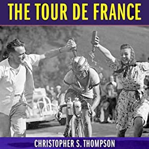 The Tour de France Audiobook