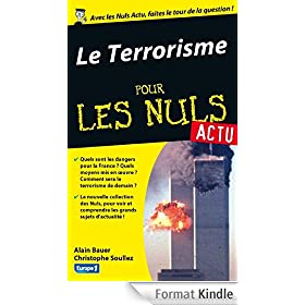 Terrorisme aujourd'hui Pour les Nuls Actu (Le)