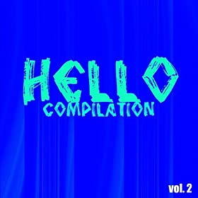 Hello Compilation, Vol. 2 (Powered By Barbara Duck Dj) [Explicit]