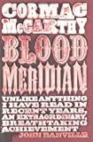Cormac McCarthy Blood Meridian: or The Evening Redness in the West