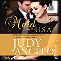 Maid in the USA: The Bad Boy Billionaires Series, Book 2 (       UNABRIDGED) by Judy Angelo Narrated by Janine Santini