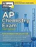 Cracking the AP Chemistry Exam, 2017...