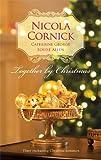 Together by Christmas: The Unmasking of Lady LovelessChristmas ReunionA Mistletoe Masquerade (Harlequin Romance)