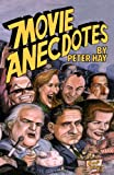 Movie Anecdotes (0195045955) by Hay, Peter