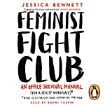 Feminist Fight Club: An Office Survival Manual (for a Sexist Workplace) | Jessica Bennett
