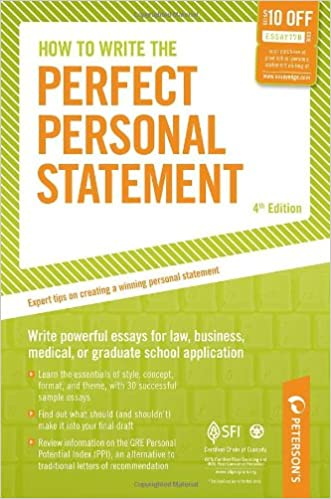 How to Write the Perfect Personal Statement: Write powerful essays for law, business, medical, or graduate school application (Peterson's How to Write the Perfect Personal Statement)